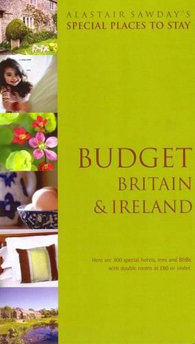 Budget Britain and Ireland Special Places to Stay (Paperback)