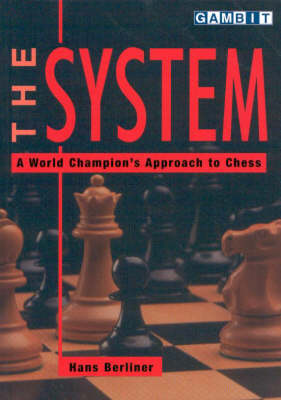 The System: A World Champion's Approach to Chess (Paperback)
