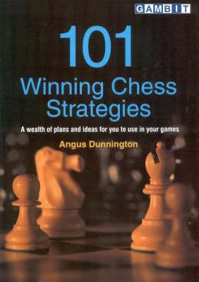 101 Winning Chess Strategies (Paperback)