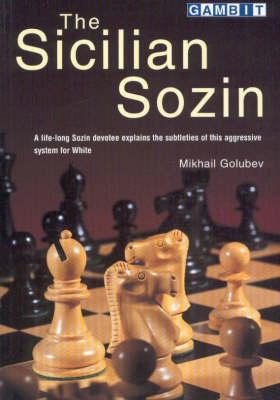 The Sicilian Sozin (Paperback)