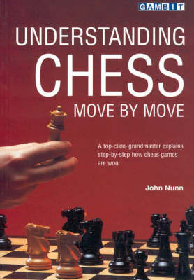 Understanding Chess Move by Move (Paperback)