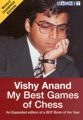 Vishy Anand: My Best Games of Chess (Paperback)
