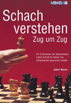 Schach Verstehen Zug um Zug (Paperback)