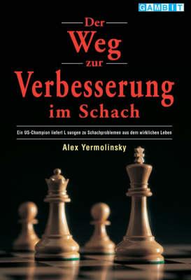 Der Weg zur Verbesserung im Schach (Paperback)