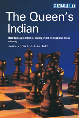 The Queen's Indian: Detailed Explanation of an Important and Popular Chess Opening (Paperback)