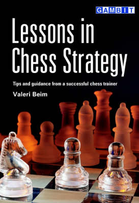Lessons in Chess Strategy (Paperback)
