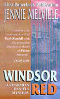 Windsor Red - A Charmian Daniels mystery (Paperback)
