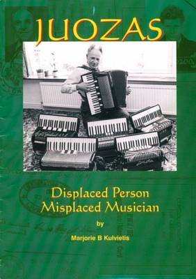 Juozas: Displaced Person, Misplaced Musician (Paperback)