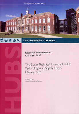 The Socio-technical Impact of RFID Technologies in Supply Chain Management - Research Memorandum No. 57 (Paperback)