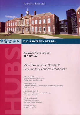 Why Pass on Viral Messages? Because They Connect Emotionally - Research Memorandum No. 66 (Paperback)