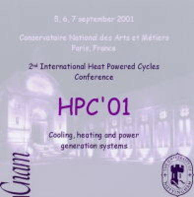 Proceedings of the 2nd International Heat Powered Cycles Conference: HPC'01 Cooling, Heating and Power Generation Systems (CD-Audio)