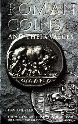 Roman Coins and Their Values Volume 1 (Hardback)