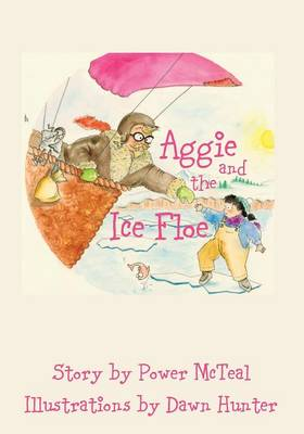 Aggie and the Ice Floe (Paperback)