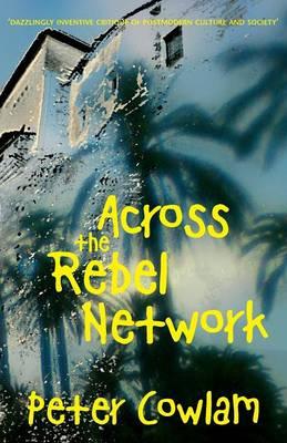Across the Rebel Network (Paperback)