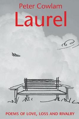 Laurel: Poems of Love, Loss and Rivalry (Paperback)