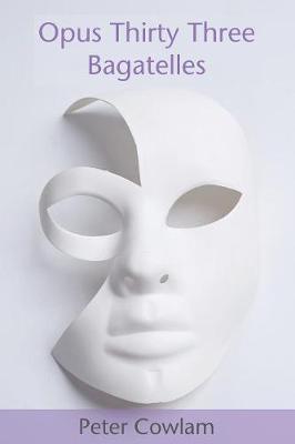 Opus Thirty Three Bagatelles (Paperback)