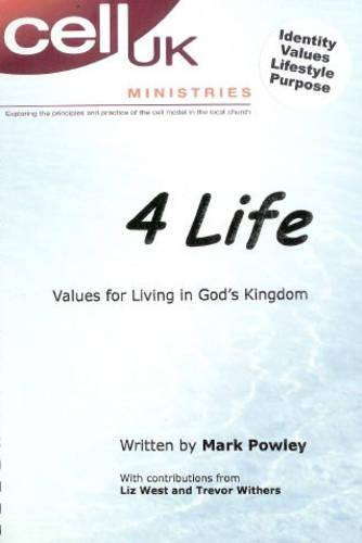 4 Life: Values for Living in God's Kingdom (Paperback)