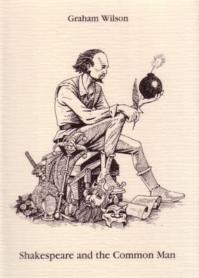 Shakespeare and the Common Man (Hardback)