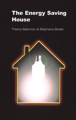 The Energy Saving House (Paperback)