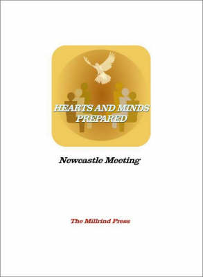 Hearts and Minds Prepared: Preparing for Meeting for Worship (Paperback)
