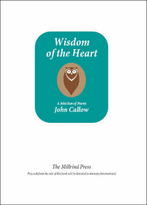 Wisdom of the Heart (Paperback)