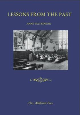 Lesson From the Past: A History of the Manor Street School, Braintree (Paperback)
