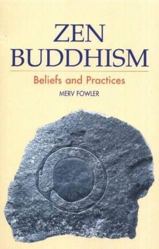 Zen Buddhism: Beliefs and Practices (Paperback)