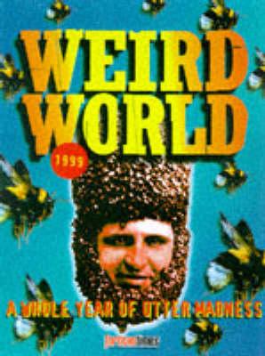 """""""Fortean Times"""" Weird World 1999 (Paperback)"""