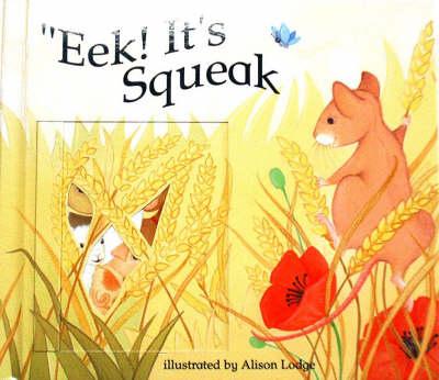 Eek! It's Squeak (Paperback)