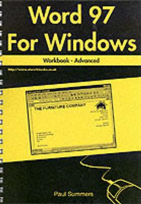 Word 97 for Windows Workbook: Advanced (Spiral bound)