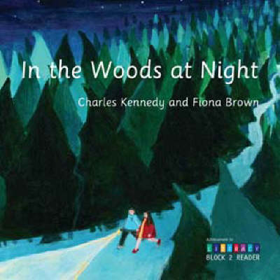 In the Woods at Night: Achievement in Literacy Reader Block 2 (Paperback)