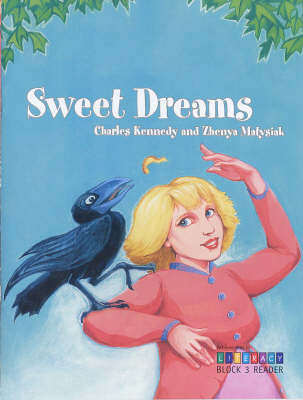Sweet Dreams: Block 3 Reader - Achievement in Literacy S. (Paperback)