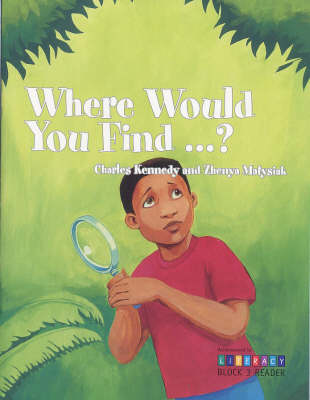 Where Would You Find...?: Block 3 Reader - Achievement in Literacy S. (Paperback)