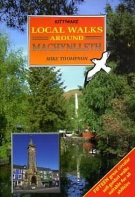 Local Walks around Machynlleth (Paperback)