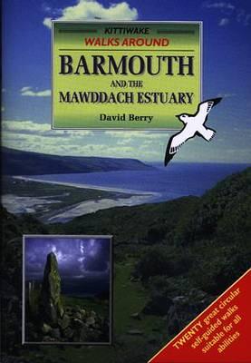 Walk Barmouth & the Mawddach Estuary (Paperback)
