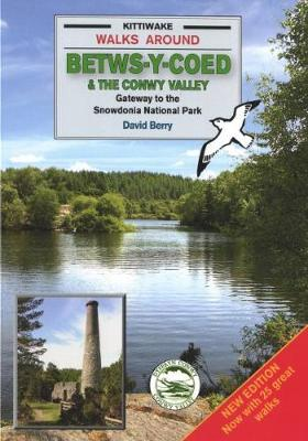 Walks Around Betws-y-Coed and the Conwy Valley (Paperback)
