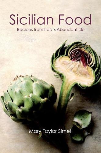 Sicilian Food: Recipes from Italy's Abundant Isle (Paperback)