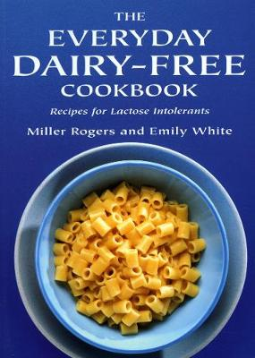 The Everyday Dairy-Free Cookbook (Paperback)