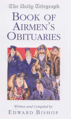 "The ""Daily Telegraph"" Book of Airmen's Obituaries (Hardback)"
