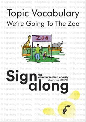 Topic Vocabulary: We're Going to the Zoo (Spiral bound)