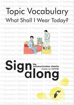 Topic Vocabulary: What Shall I Wear Today? (Spiral bound)