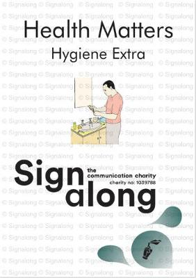 Health Matters: Hygiene Extra (A Signing Companion) (Spiral bound)