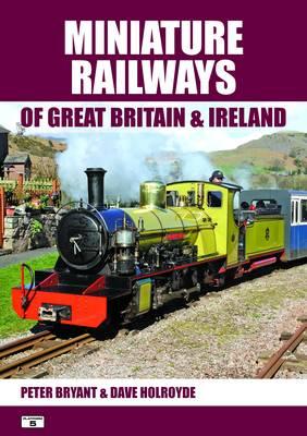 Miniature Railways of Great Britain and Ireland (Paperback)