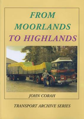 From Moorlands to Highlands - Transport Archives Series (Paperback)