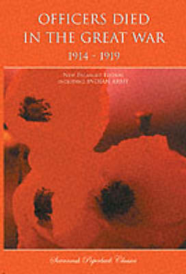 Officers Died in the Great War 1914-1919: Including Indian Army (Paperback)