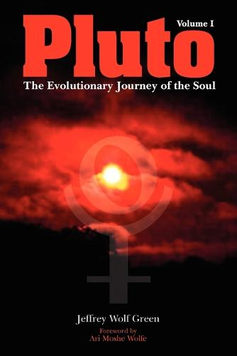 Pluto: The Evolutionary Journey of the Soul: Volume 1 (Paperback)