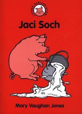 Jaci Soch - Cyfres Darllen Stori No. 4 (Paperback)