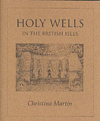 Holy Wells of the British Isles (Paperback)