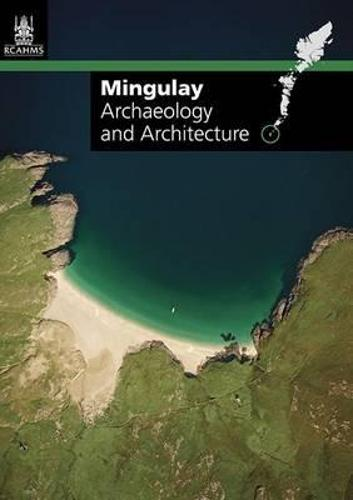 Mingulay: Archaeology and Architecture (Sheet map, folded)