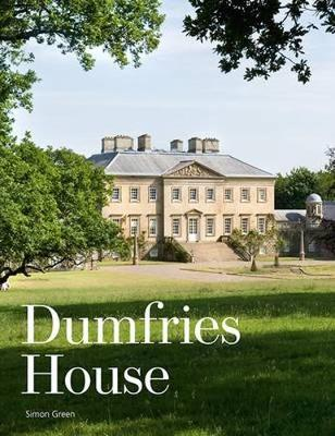 Dumfries House: An Architectural Story (Hardback)